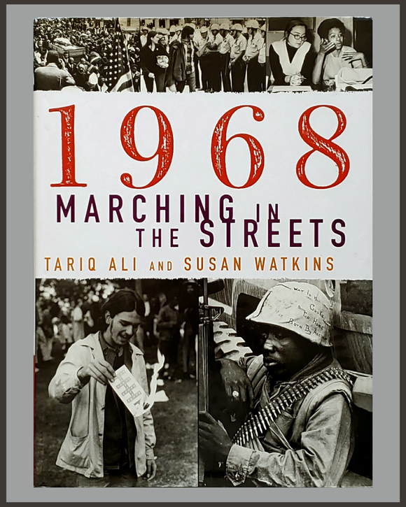 1968-Marching In The Streets-Tariq Ali & Susan Watkins