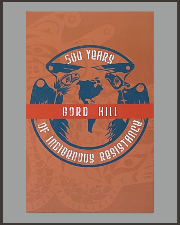 500 Years Of Indigenous Resistance-Gord Hill