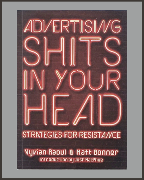 Advertising Shits In Your Head-Vyvian Raoul & Matt Bonner
