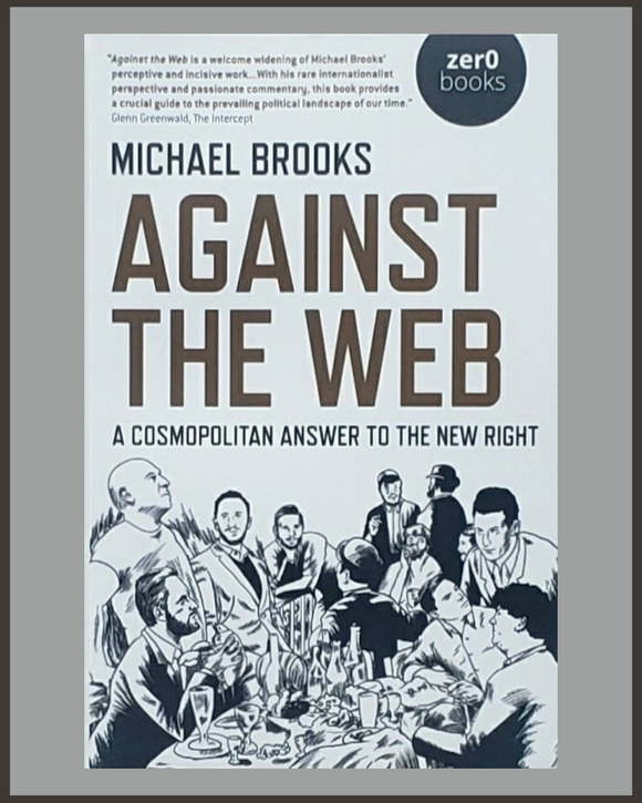 Against The Web-Michael Brooks