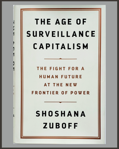 The Age Of Surveillance Capitalism-Shoshana Zuboff