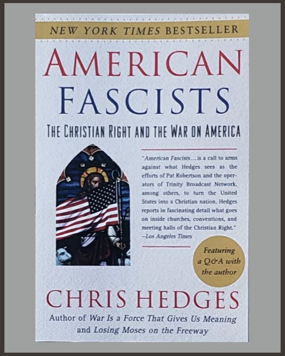 American Fascists-Chris Hedges