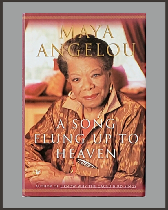 A Song Flung Up To Heaven-Maya Angelou