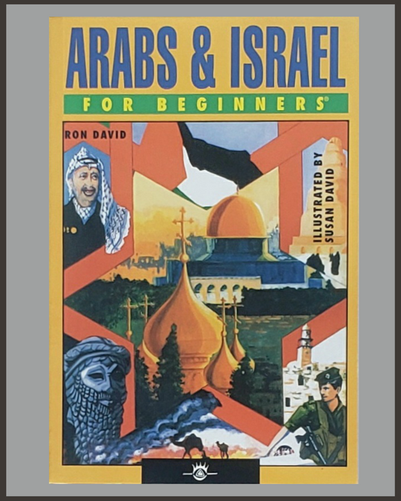 Arabs & Israel For Beginners-Ron David & Susan David