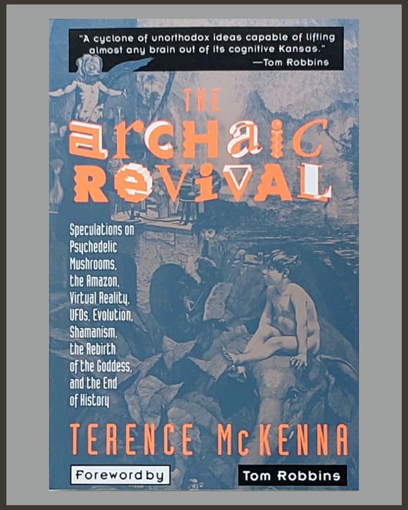 The Archaic Revival-Terence McKenna
