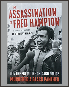 The Assassination Of Fred Hampton-Jeffrey Haas