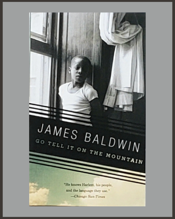 Go Tell It On The Mountain-James Baldwin
