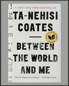 Between The World And Me-Ta-Nehisi Coates