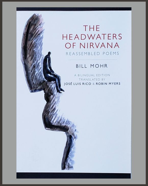 The Headwaters Of Nirvana-Bill Mohr-SIGNED
