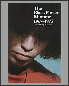 The Black Power Mixtape-Goran Hugo Olsson