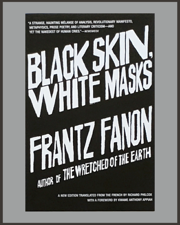 Black Skin, White Masks-Frantz Fanon
