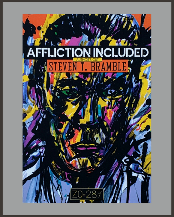 Affliction Included-Steven T. Bramble