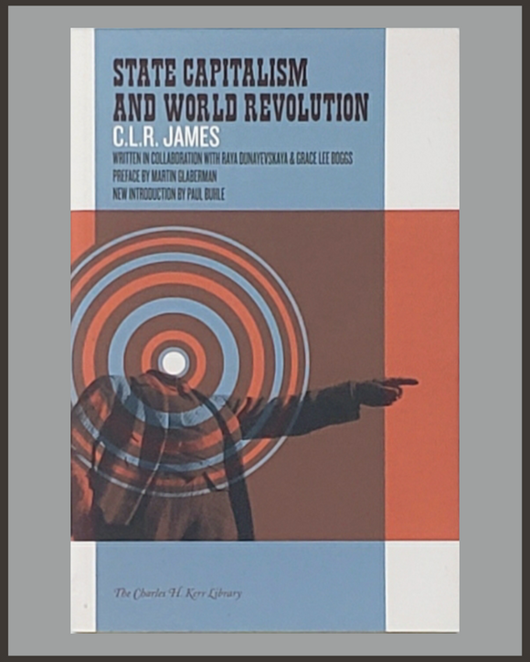 State Capitalism And World Revolution-C.L.R. James