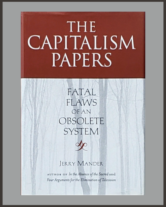 The Capitalism Papers-Jerry Mander