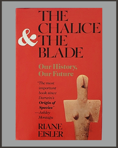 The Chalice & The Blade-Riane Eisler