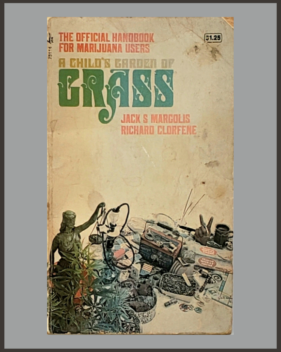 A Child's Garden Of Grass-Jack Margolis & Richard Clorfene
