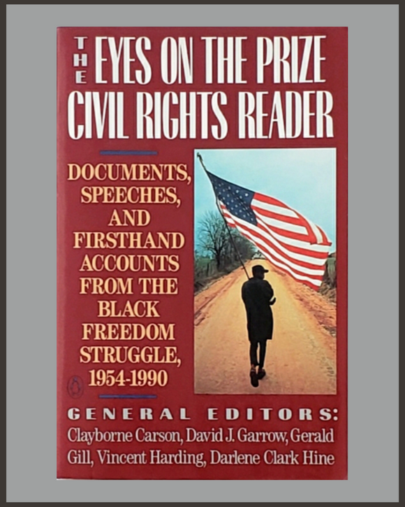 Eyes On The Prize Civil Rights Reader