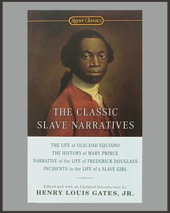 Classic Slave Narratives-Henry Louis Gates-Signet Classic