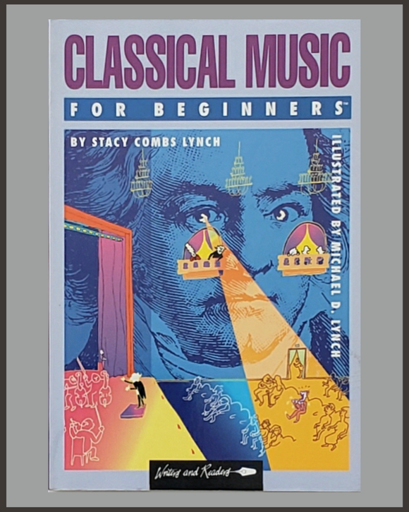 Classical Music For Beginners-Stacy Combs Lynch