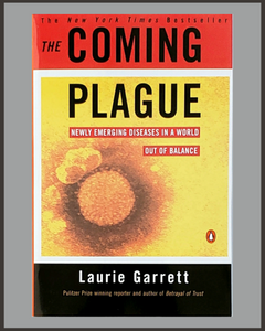The Coming Plague-Laurie Garrett