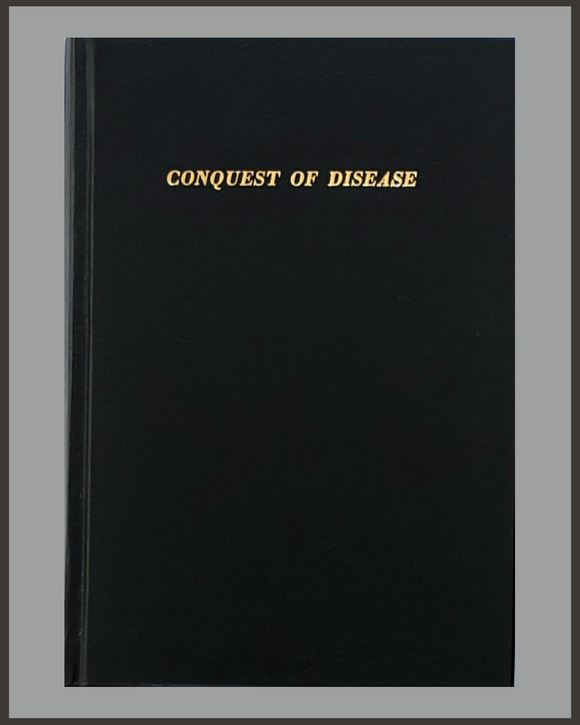 The Conquest Of Disease-Morris Krok