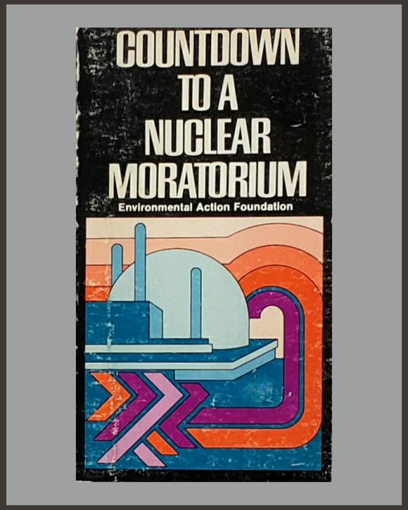 Countdown To A Nuclear Moratorium-Richard Munson