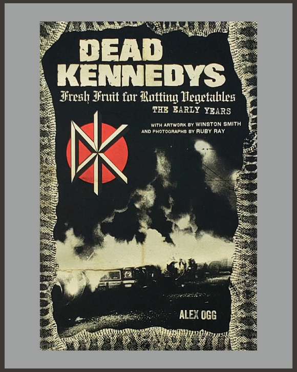 Dead Kennedys-Fresh Fruit For Rotting Vegetables-Alex Ogg