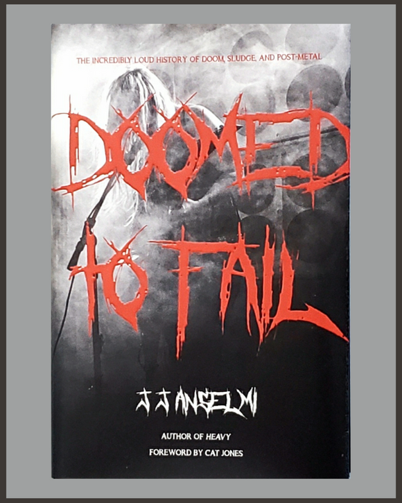Doomed To Fail-J.J. Anselmi-SIGNED