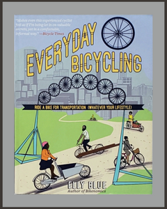 Everyday Bicycling-Elly Blue