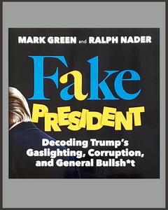 Fake President-Mark Green & Ralph Nader