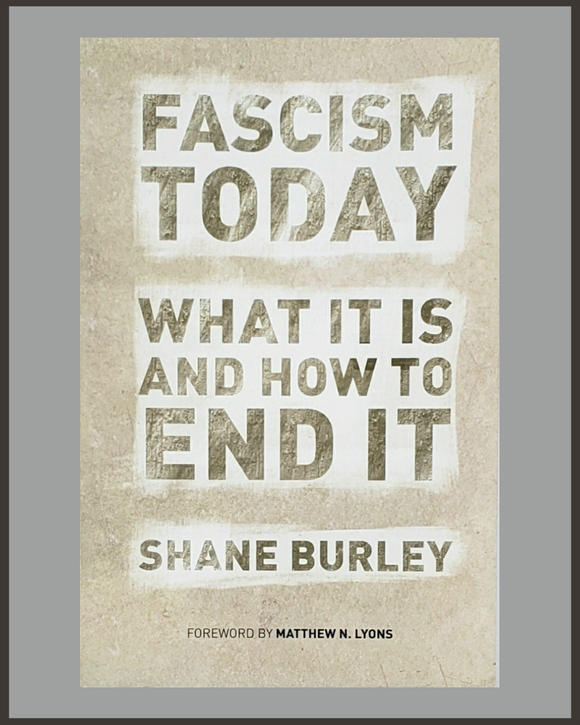 Fascism Today-Shane Burley