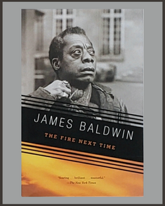 The Fire Next Time-James Baldwin
