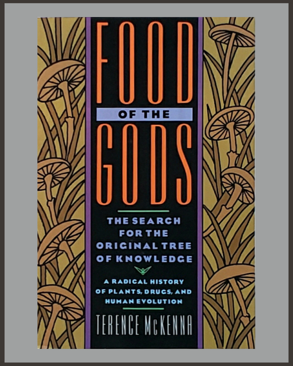 Food Of The Gods-Terence McKenna