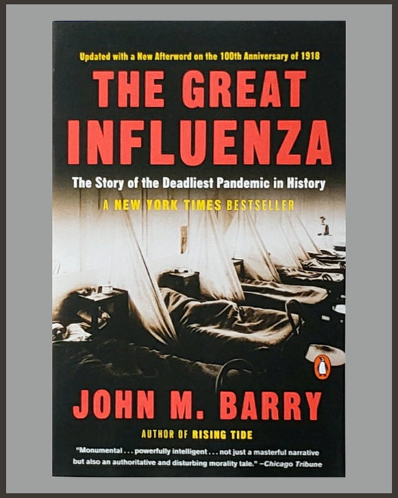 The Great Influenza-John M. Barry