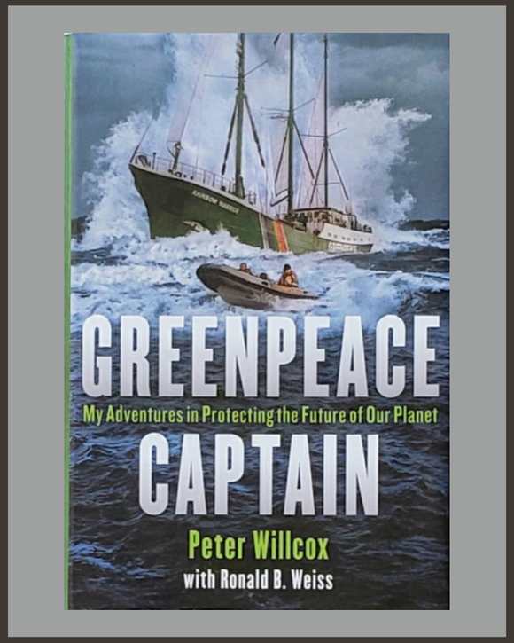 Greenpeace Captain-Peter Willcox