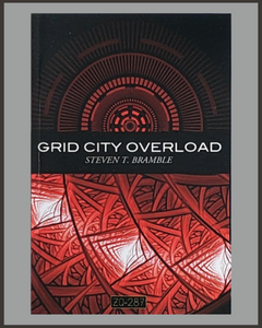 Grid City Overload-Steven T. Bramble