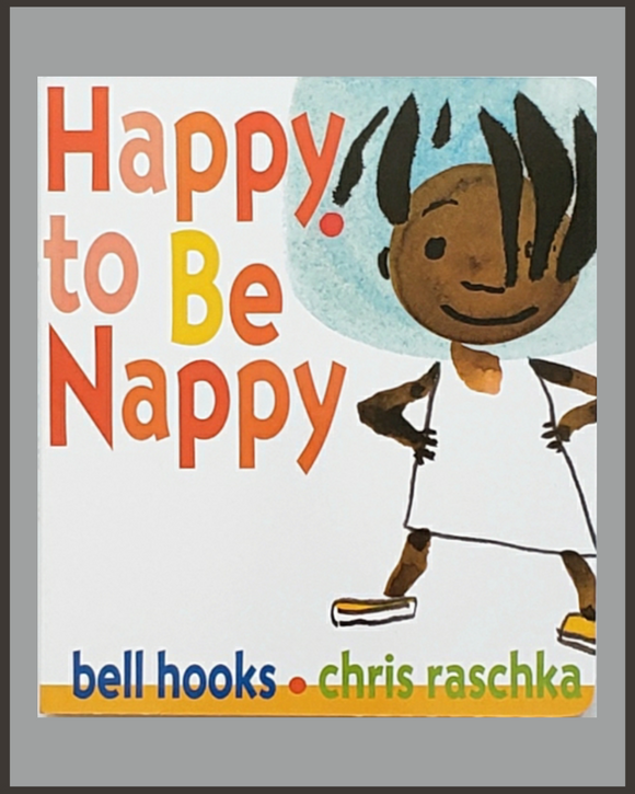 Happy To Be Nappy-bell hooks & Chris Raschka