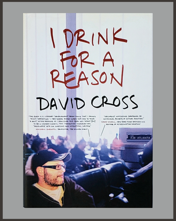 I Drink For A Reason-David Cross