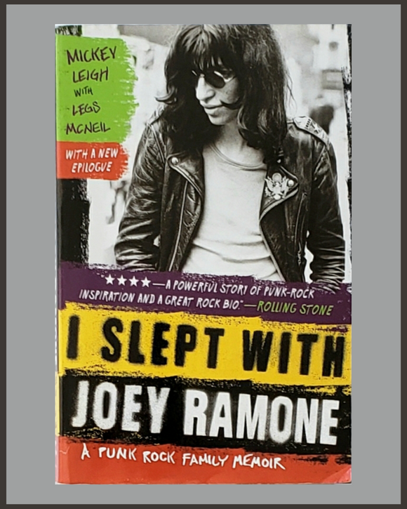 I Slept With Joey Ramone-Mickey Leigh