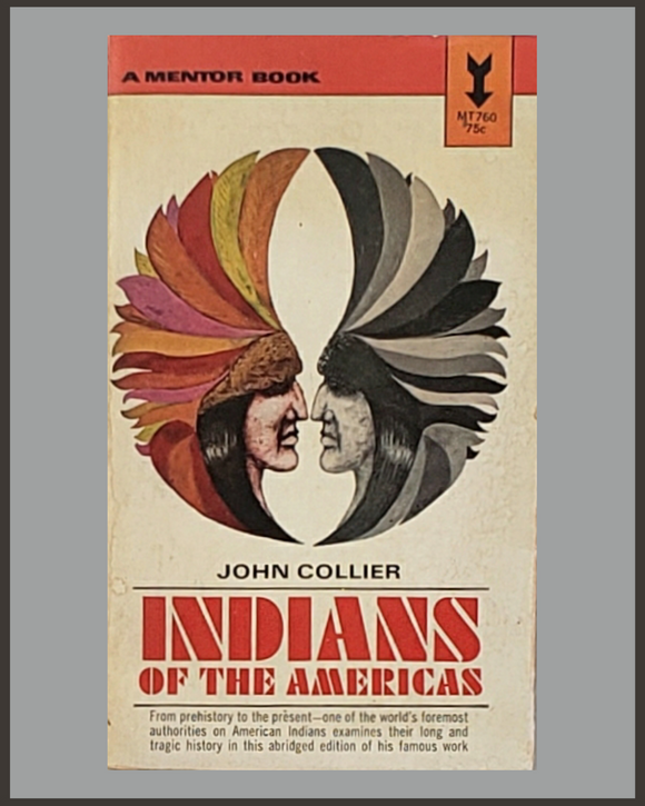 Indians Of The Americas-John Collier