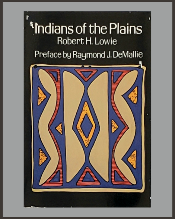 Indians Of Plains-Robert H. Lowie