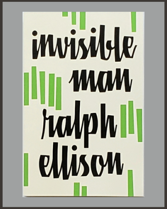 Invisible Man-Ralph Ellison