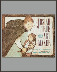 Josiah True & The Art Maker-Amy Littlesugar & Barbara Garrison