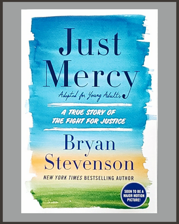 Just Mercy-YA Adaptation-Bryan Stevenson