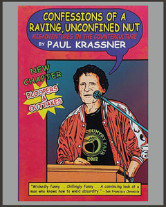 Confessions Of A Raving Unconfined Nut-Paul Krassner
