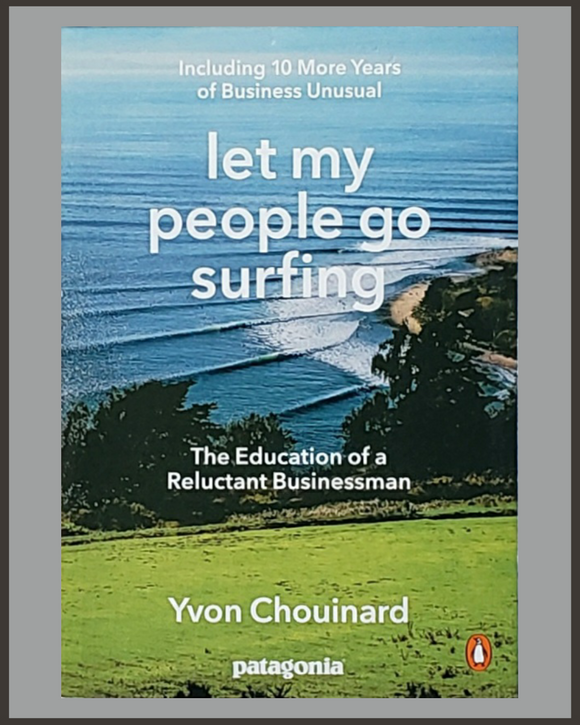 Let My People Go Surfing-Yvon Chouinard