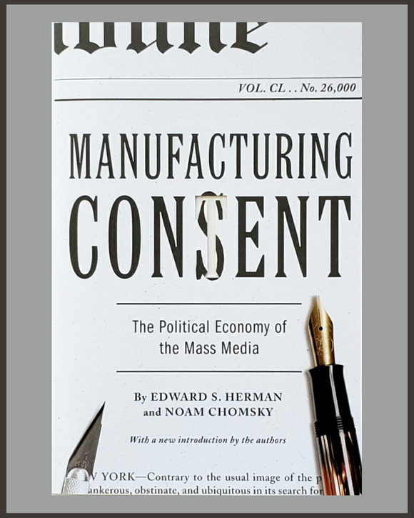 Manufacturing Consent-Noam Chomsky & Edward S. Herman