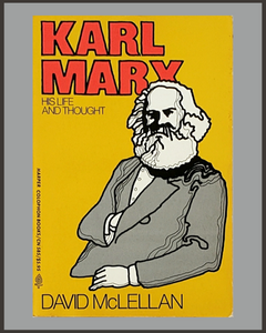 Karl Marx-His Life & Thought-David McLellan