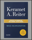 Mass Incarceration-Keramet Reiter