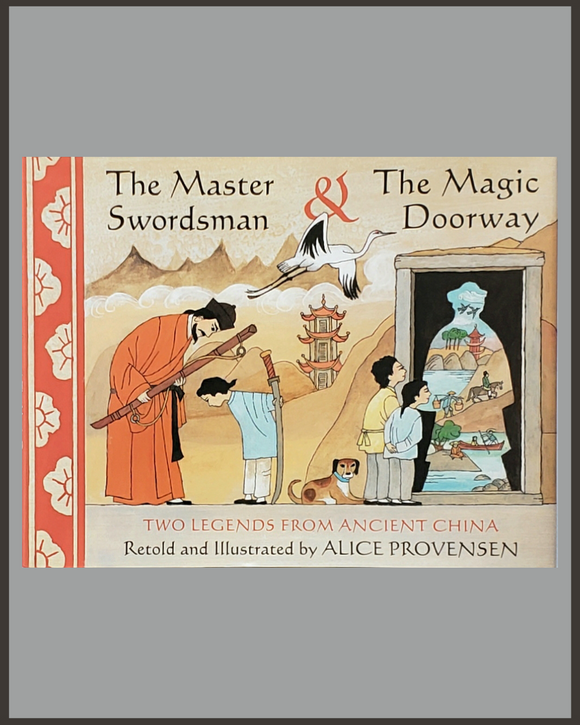 The Master Swordsman & The Magic Doorway-Alice Provensen